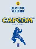 Coleção Gigantes do Videogame: Capcom 1 - História