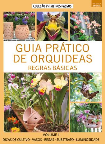 Coleção Guia Prático de Orquídeas: Regras Básicas
