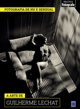 Coleção Fotografia de Nu e Sensual: A arte de Guilherme Lechat