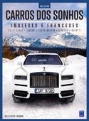 Coleção Carros dos Sonhos - Ingleses e Franceses