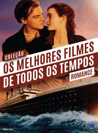 Coleção Os Melhores Filmes de Todos os Tempos: Romance