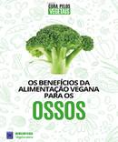 Coleção Cura Pelos Vegetais: Ossos
