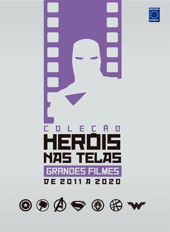 Coleção Heróis nas Telas: Grandes Filmes de 2011 a 2020