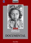 Coleção Gêneros da Fotografia - Documental