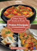 Coleção Vegana Receitas de Família: Pratos Principais e Acompanhamentos