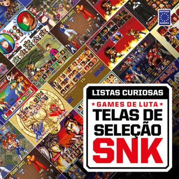 Coleção Listas Curiosas: Games de Luta - Telas de Seleção SNK