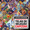 Coleção Listas Curiosas: Games de Luta - Telas de Seleção Capcom