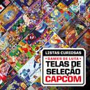Coleção Listas Curiosas - Games de Luta: Telas de Seleção Capcom