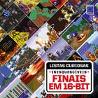 Coleção Listas Curiosas - Inesquecíveis Finais em 16-bit