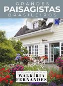 Coleção Grandes Paisagistas Brasileiro - Os Melhores Projetos de Walkíria Fernandes