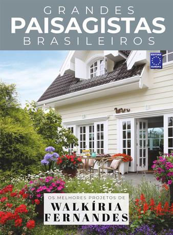 Grandes Paisagistas Brasileiros: Walkíria Fernandes