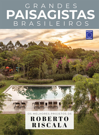 Grandes Paisagistas Brasileiros: Roberto Riscala