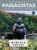 Coleção Grandes Paisagistas Brasileiro: Os Melhores Projetos de Marcelo Novaes