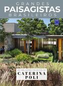 Coleção Grandes Paisagistas Brasileiro - Os Melhores Projetos de Caterina Poli