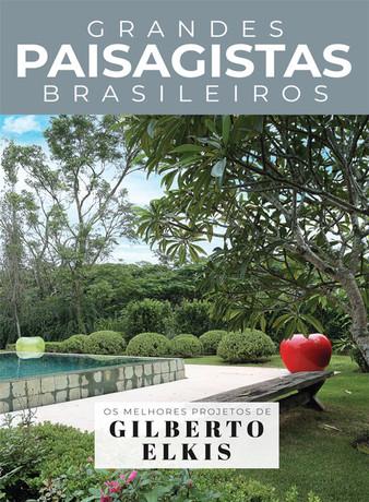 Grandes Paisagistas Brasileiros: Gilberto Elkis