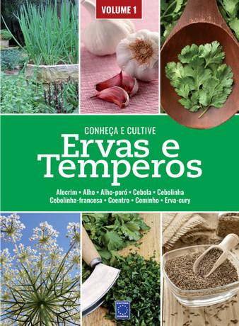 Ervas e Temperos: Conheça e Cultive - Volume 1