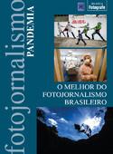 O Melhor do Fotojornalismo Brasileiro: Pandemia
