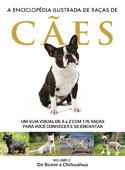 Enciclopédia Ilustrada de Raças de Cães - Volume 2