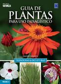 Guia de Plantas Para Uso Paisagístico: Trepadeiras & Esculturais (Capa Cartonada)