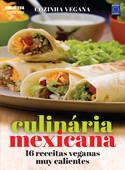 Cozinha Vegana: Culinária Mexicada
