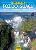 Férias no Brasil - Foz do Iguaçu