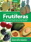 Frutíferas: Conheça e Cultive - Volume 1
