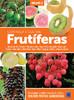 Frutíferas: Conheça e Cultive: Volume 2