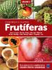 Frutíferas: Conheça e Cultive - Volume 3