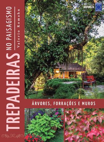 Trepadeiras no Paisagismo: Árvores, Forrações e Muros