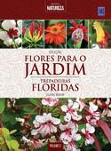 Flores para o Jardim: Trepadeiras Floridas