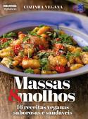 Cozinha Vegana - Massas e Molhos