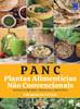 PANC: Plantas Alimentícias Não Convencionais