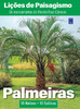 Lições de Paisagismo: Palmeiras