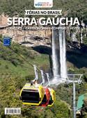 Férias no Brasil - Serra Gaúcha