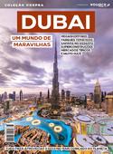 Dubai - Um Mundo de Maravilhas