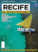 Recife - Sol, História e muito Frevo
