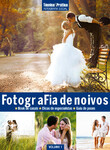 Coleção Técnica&Prática Fotografia Social Volume 01 : Fotograf?