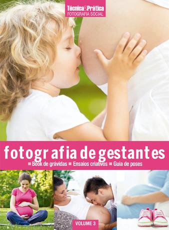 Coleção T&P Fotografia Social Volume 3: Fotografia de Gestante