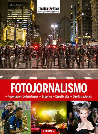 Coleção Técnica&Prática Iniciação Profissional: Fotojornalismo