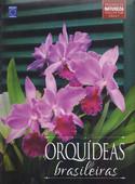 Coleção Rubi Volume 1 - Orquídeas Brasileiras