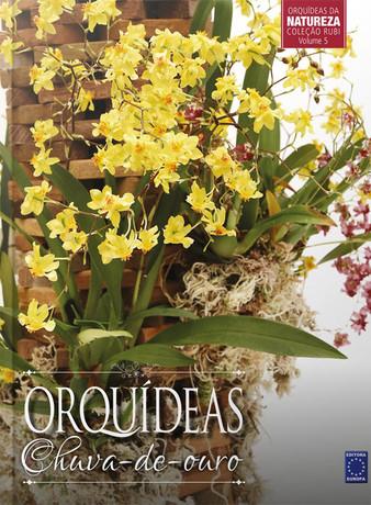 Coleção Rubi Volume 5: Orquídeas chuva-de-ouro