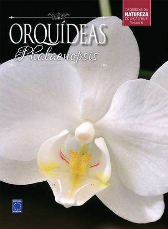 Coleção Rubi Volume 6: Phalaenopsis