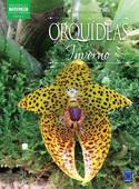 Coleção Esmeralda Vol.02 - Flores o Ano Todo: Orquídeas do Inverno