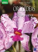 Coleção Esmeralda Vol.03 - Flores o Ano Todo: Orquídeas da Primavera