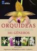 Coleção Orquídeas: O guia indispensável de 101 gêneros de A a Z - Volume 1