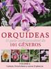 Coleção Orquídeas: O guia indispensável de 101 gêneros de A a Z - Volume 2