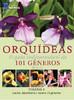 Coleção Orquídeas: O guia indispensável de 101 gêneros de A a Z - Volume 4