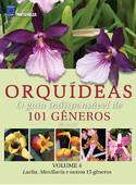 Orquídeas - O guia indispensável de 101 gêneros de A a Z - Volume 4