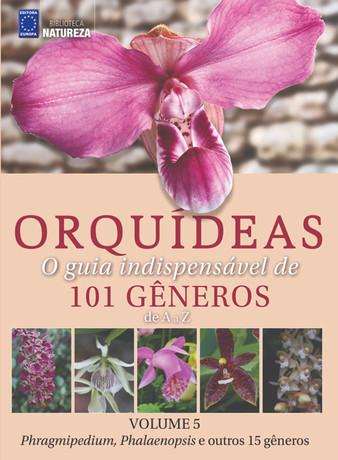 Coleção Orquídeas: O guia indispensável de 101 gêneros de A a Z - Volume 5