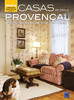 Coleção Bem-Viver: Casas em Estilo Provençal